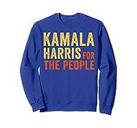 Kamala Harris For The People, President 2020 Shirts Sweatshirt Royal Blue