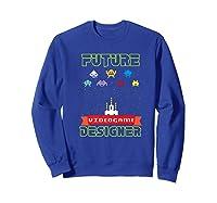 Video Game Designer Gamer S Gaming Shirts Sweatshirt Royal Blue