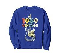 Vintage 1969 50th Birthday For Guitar Lover Tshirt T-shirt Sweatshirt Royal Blue
