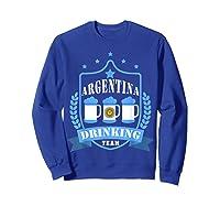 Beer Argentina Drinking Team Casual Argentina Flag T-shirt Sweatshirt Royal Blue