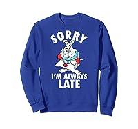 Disney Alice Always Late T Shirt Sweatshirt Royal Blue