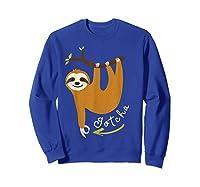 Finger Circle Game Cute Sloth Funny Made You Look Prank T-shirt Sweatshirt Royal Blue