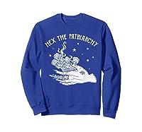Hex The Patriarchy Tshirt Funny Gift Sweatshirt Royal Blue