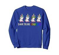 Cute Unicorn Shirt Dare To Be Yourself Lgbt, Gay T-shirt Sweatshirt Royal Blue