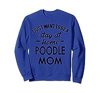 Poodle Dog Shirt Sweatshirt Royal Blue