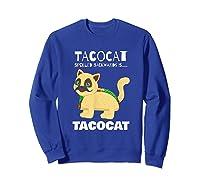 Tacocat Spelled Backwards Taco Cat Tacos Food Shirts Sweatshirt Royal Blue