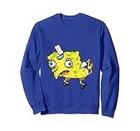 Spongebob Meme Isn't Even Funny Shirts Sweatshirt Royal Blue
