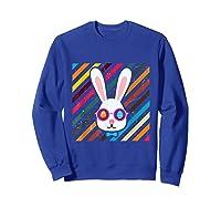 Funny Techno Rabbit Easter Edition Shirt Easter Celebration Sweatshirt Royal Blue