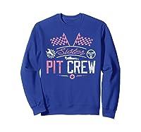 Racing Car Sister Racer Sister Pit Crew Gift Shirts Sweatshirt Royal Blue