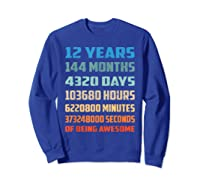 12th Birthday Gift 12 Years Old Being Awesome Shirts Sweatshirt Royal Blue