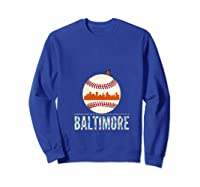 Baltimore Oriole Baseball Hometown Skyline Design Shirts Sweatshirt Royal Blue