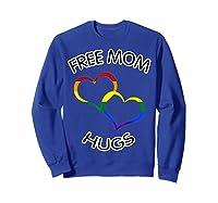 Free Mom Hugs Rainbow Heart Lgbt Pride Month Shirts Sweatshirt Royal Blue