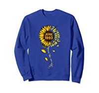 June 1993 26 Years Of Being Awesome Mix Sunflower Shirts Sweatshirt Royal Blue