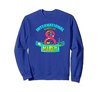 Celebrate Iwd (march 8) - International Day Premium T-shirt Sweatshirt Royal Blue