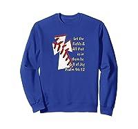Christian Bible Verse Baseball Shirt Sweatshirt Royal Blue