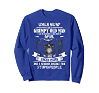 Walk Away I Am Grumpy Old Man Live In Colorado - April Ts Shirts Sweatshirt Royal Blue