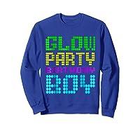 Glow Party Birthday Boy Party Gift Neon Retro Shirts Sweatshirt Royal Blue