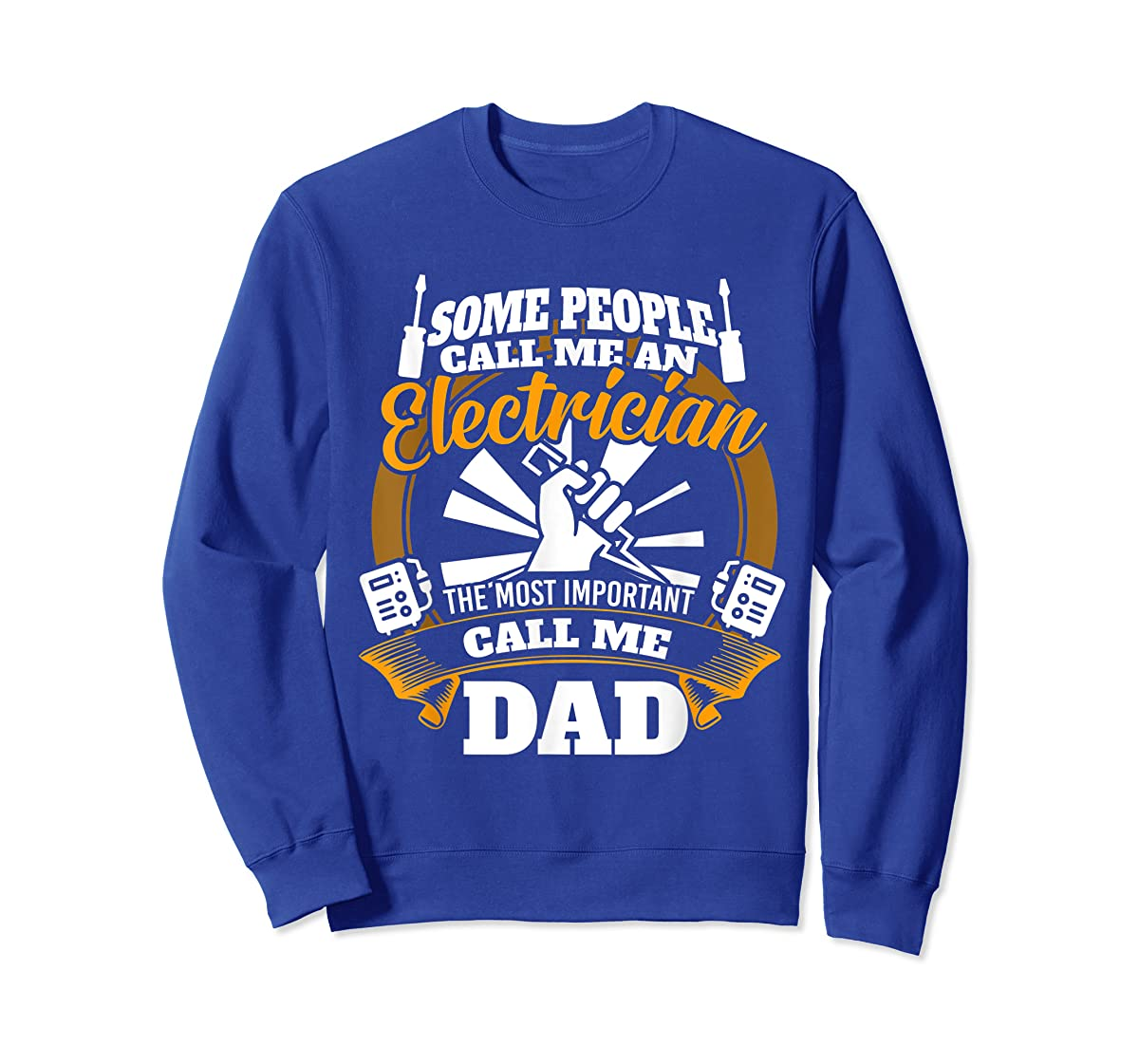 Mens Funny Electrician T-shirt for dad who loves technician gifts-Sweatshirt-Royal