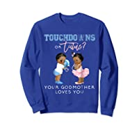 Godmother Gender Reveal Touchdown Tutu Baby Shower Shirts Sweatshirt Royal Blue