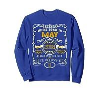 May 2008 11th Birthday Gift 11 Years Old For Shirts Sweatshirt Royal Blue