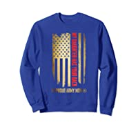 My Daughter Has Your Back. Proud Army Mom T-shirt Sweatshirt Royal Blue