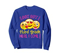 Look Out Third Grade Here I Come Shirt Sweatshirt Royal Blue