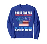 Put It In Reverse Back Up Terry Fireworks 4th Of July Shirts Sweatshirt Royal Blue