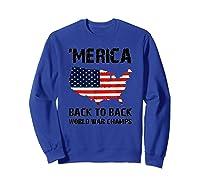 Merica-back-to-back-world-war-champs-t-shirt Sweatshirt Royal Blue