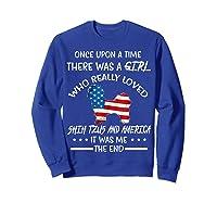 Once Upon A Time Shih Tzu America 4th Of July T Shirt Gift Sweatshirt Royal Blue