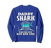 Welder Daddy Shark Funny Family Shark Christmas Gift Shirts Sweatshirt Royal Blue