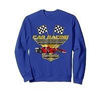 Car Racing Fanatic 500 Miles T Shirt Red Car Edition Sweatshirt Royal Blue