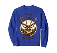 S Best Buckin' Dad Ever Vintage T-shirt Gift For Father Day T-shirt Sweatshirt Royal Blue