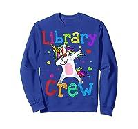 Library Crew Dabbing Unicorn 1st Day Of School Shirts Sweatshirt Royal Blue