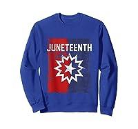 Junenth Black American African History Freedom Day Shirts Sweatshirt Royal Blue