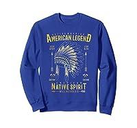Native American Warrior, Indian Native Spirit Shirts Sweatshirt Royal Blue