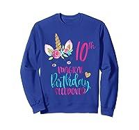 Unicorn 10th Magical Birthday Sleepover Party Girl Shirts Sweatshirt Royal Blue