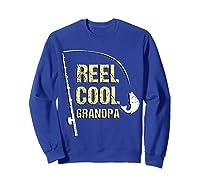 Reel Cool Dad Funny Fishing Fathers Day Gift Shirts Sweatshirt Royal Blue