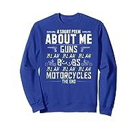 A Short Poem About Me Gun Motorcycles The End Shirts Sweatshirt Royal Blue