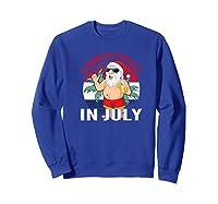 Christmas In July Summertime Beach Santa Claus Shirts Sweatshirt Royal Blue