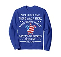 Once Upon A Time Turtle America 4th Of July T Shirt Gifts Sweatshirt Royal Blue