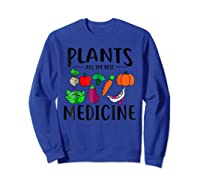 Plants Are Best Medicine, Vegan, Vegetarian Shirts Sweatshirt Royal Blue