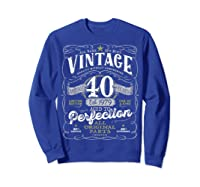 Vintage 40th Birthday Shirt, 1979, Aged To Perfection Sweatshirt Royal Blue