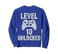 Level 10 Unlocked 10th Video Game Birthday Gift Shirts Sweatshirt Royal Blue
