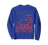 American Flag Daddy Shark Doo Doo Doo 4th Of July Shirts Sweatshirt Royal Blue