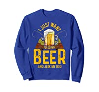Funny Beer And Fishing Fathers Day Gift Adult Humor Shirts Sweatshirt Royal Blue