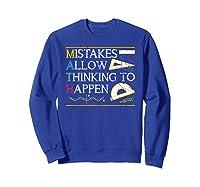 Mistakes Allow Thinking To Happen Math Shirts Sweatshirt Royal Blue