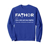Fathor Gifts For Dad Funny Cool Pun Vintage Graphic T-shirt Sweatshirt Royal Blue