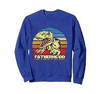 Fatherhood Like A Walk In The Park Father's Day Gif Shirts Sweatshirt Royal Blue