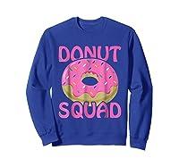 Pink Donut Squad Birthday Shirts Sweatshirt Royal Blue