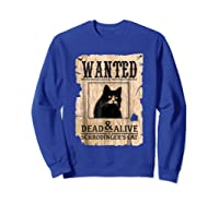 Funny Wanted Science Schrodinger's Cat Dead Or Alive Tshirts Sweatshirt Royal Blue
